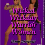 Wicked Weekday Warrior Women