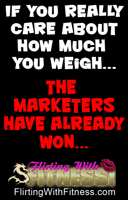 Blog Post: If you really care about your weight, the marketers have already won...