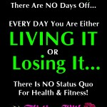 The Fitness Lifestyle: Living It Or Losing It?