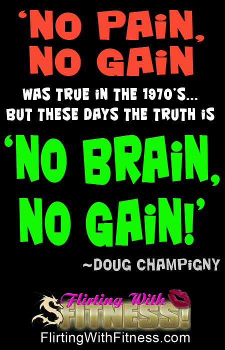 Weightlifting & Exercise: No Brain, No Gain!